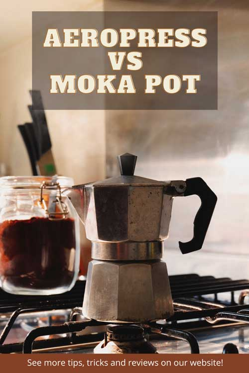 Text: AeroPress Vs Moka Pot. Image: A moka pot sitting on a kitchen gas stove with a jar of ground coffee behind it.